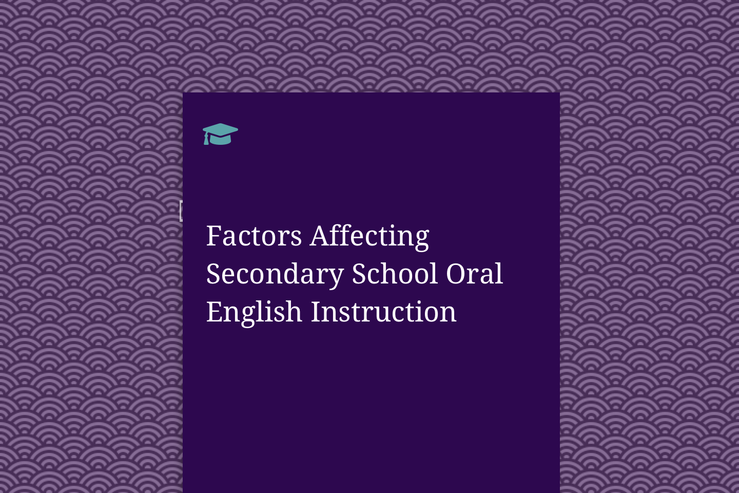 Factors Affecting Secondary School Oral English Instruction