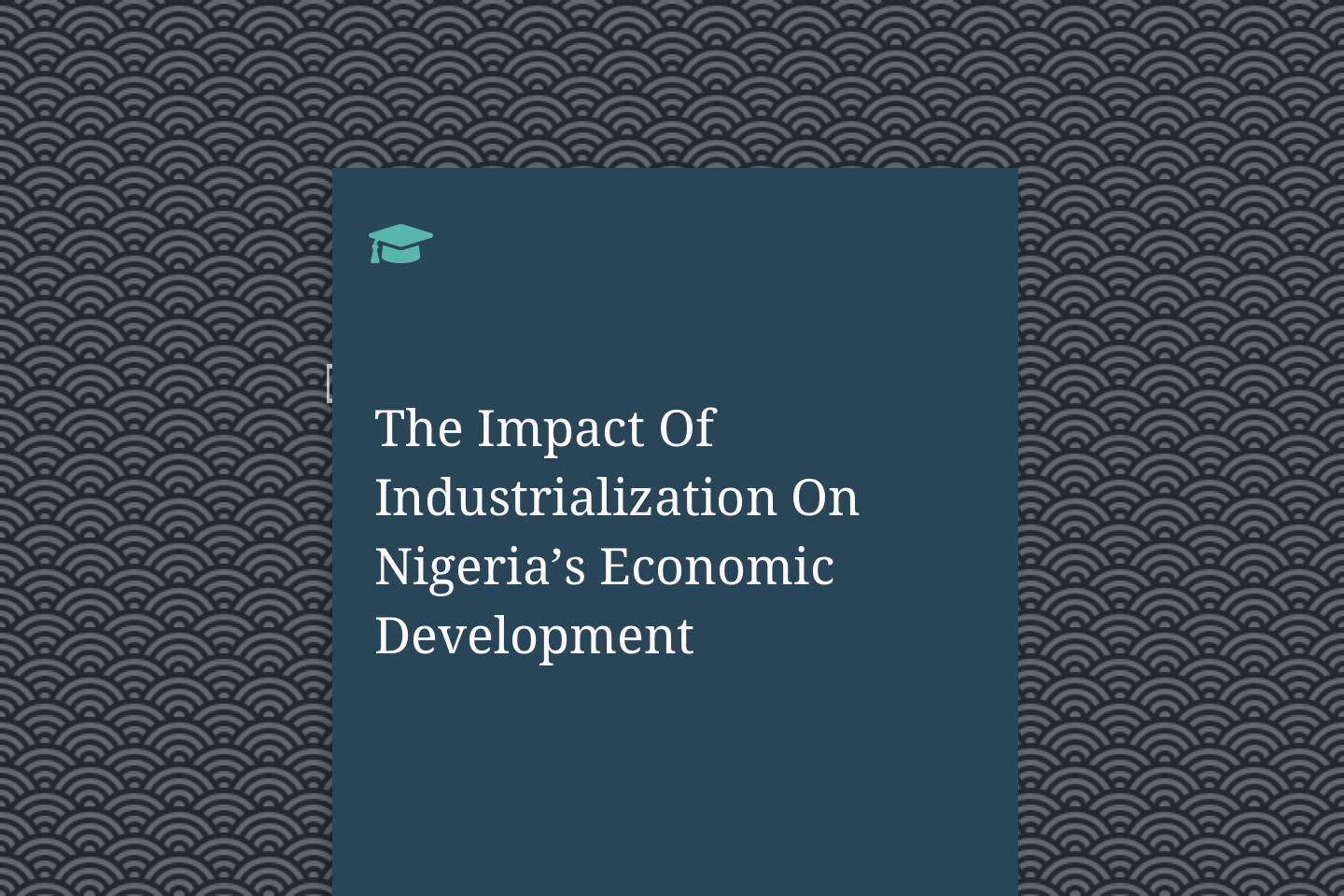 The Impact Of Industrialization On Nigeria's Economic Development