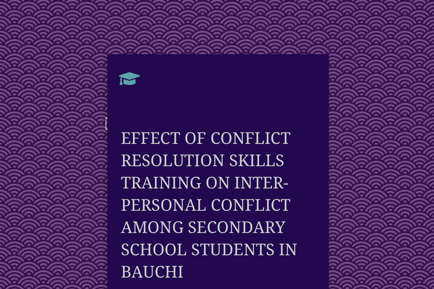 Effect Of Conflict Resolution Skills Training On Inter-Personal Conflict Among Secondary School Students In Bauchi